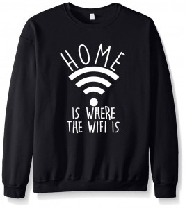 Home is where the wifi is trui